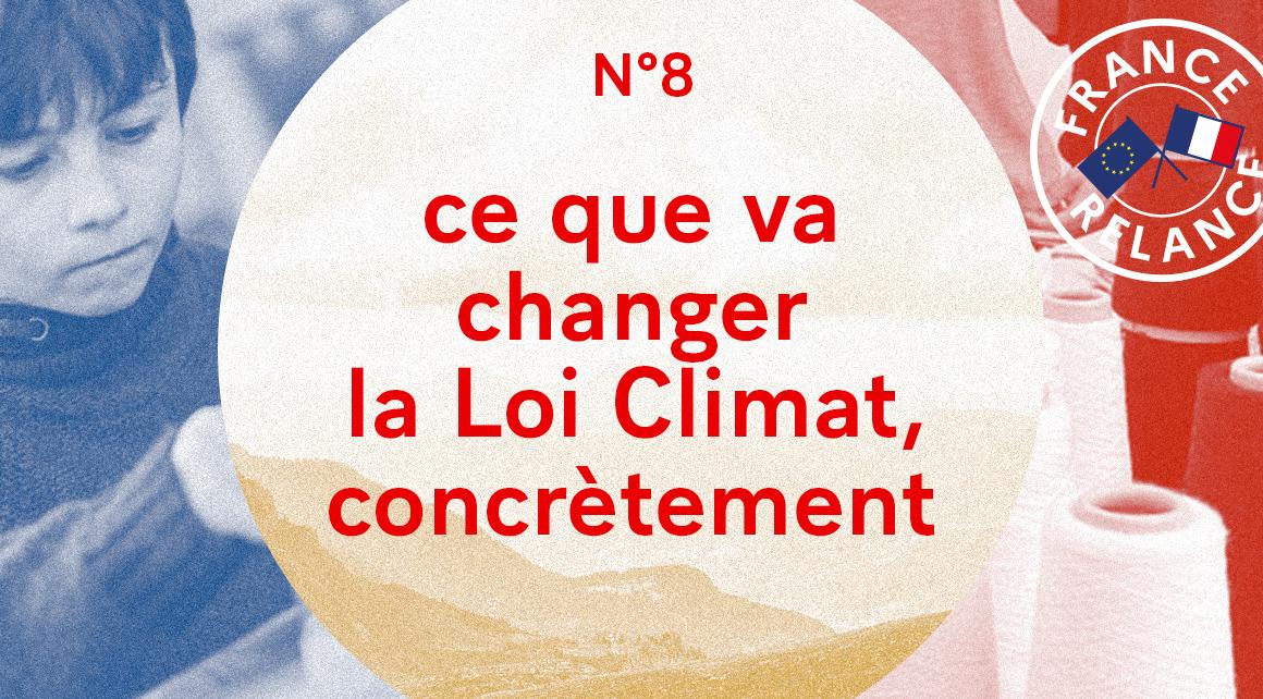 ce que la loi climat change concrètement